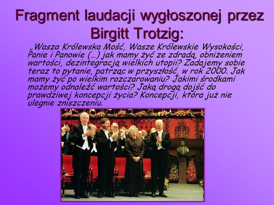 """F FF Fragment laudacji wygłoszonej przez Birgitt Trotzig: """"Wasza Królewska Mość, Wasze Królewskie Wysokości, Panie i Panowie (…) jak mamy żyć ze zdrad"""