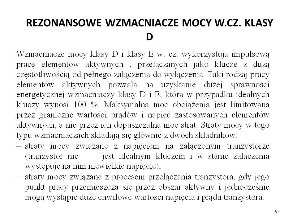 REZONANSOWE WZMACNIACZE MOCY W.CZ. KLASY D 67