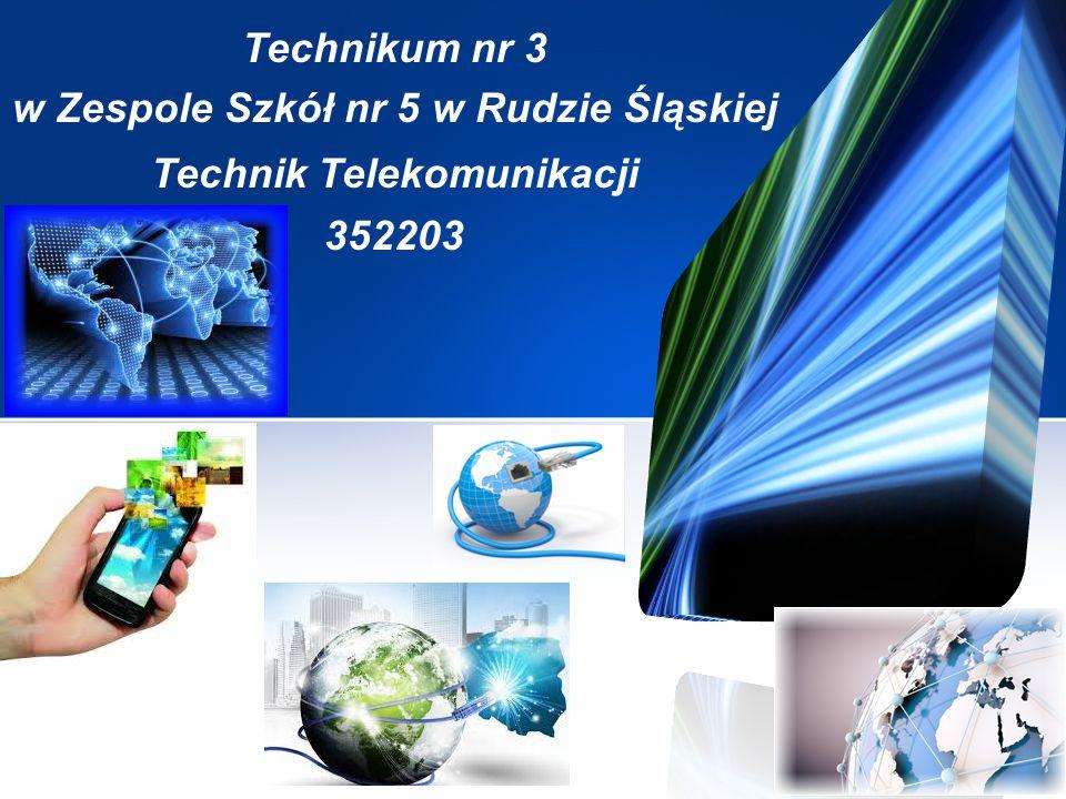Technikum nr 3 w Zespole Szkół nr 5 w Rudzie Śląskiej Technik Telekomunikacji 352203