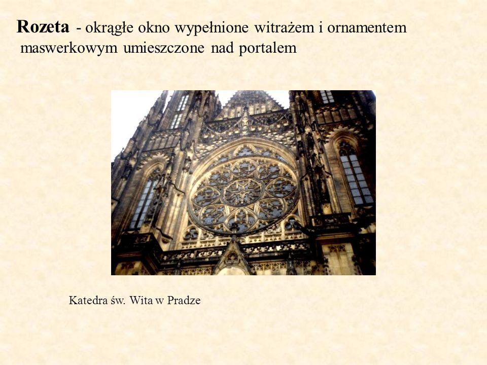 Rozeta - okrągłe okno wypełnione witrażem i ornamentem maswerkowym umieszczone nad portalem Katedra św. Wita w Pradze