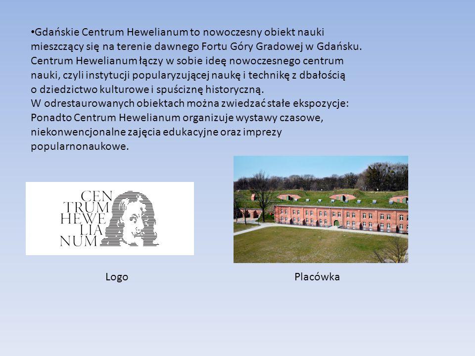Gdańskie Centrum Hewelianum to nowoczesny obiekt nauki mieszczący się na terenie dawnego Fortu Góry Gradowej w Gdańsku. Centrum Hewelianum łączy w sob