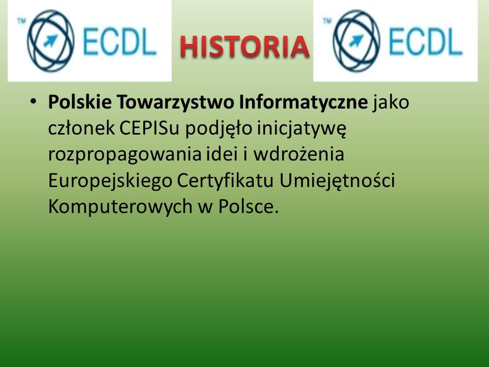 Polskie Towarzystwo Informatyczne jako członek CEPISu podjęło inicjatywę rozpropagowania idei i wdrożenia Europejskiego Certyfikatu Umiejętności Kompu