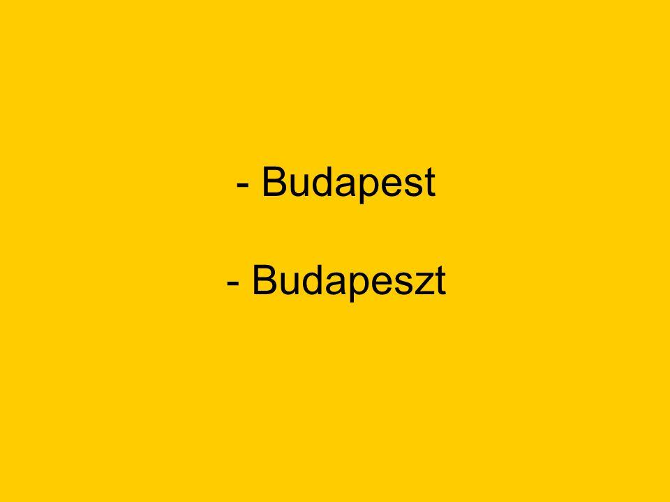 - Budapest - Budapeszt