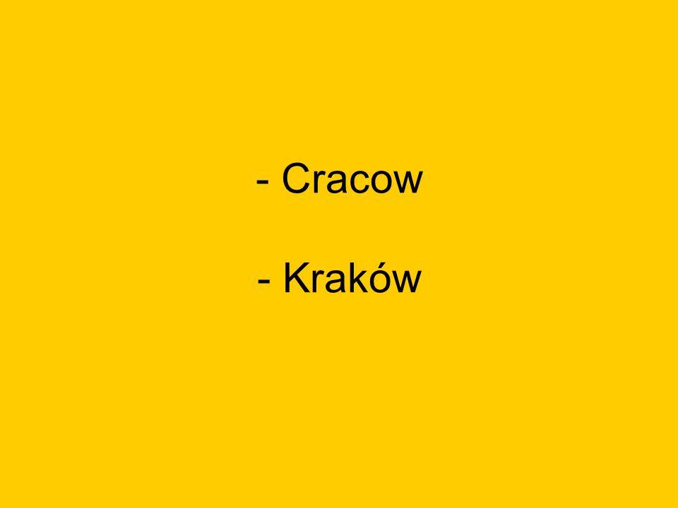 - Cracow - Kraków