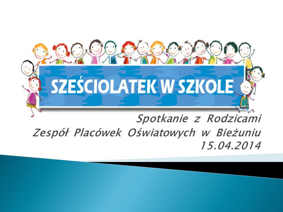 Spotkanie z Rodzicami Zespół Placówek Oświatowych w Bieżuniu 15.04.2014