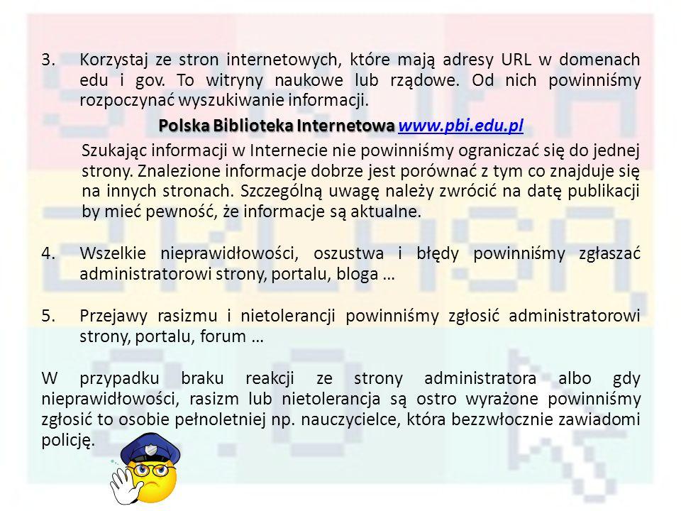 3.Korzystaj ze stron internetowych, które mają adresy URL w domenach edu i gov.