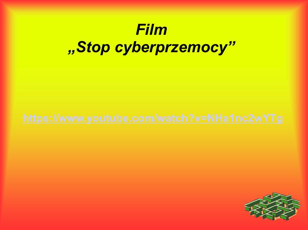 """Film """"Stop cyberprzemocy"""" https://www.youtube.com/watch?v=NHa1nc2wYTg"""