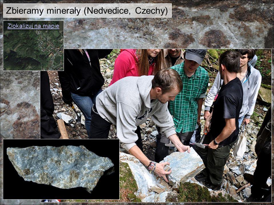 Zbieramy minerały (Nedvedice, Czechy) Zlokalizuj na mapie