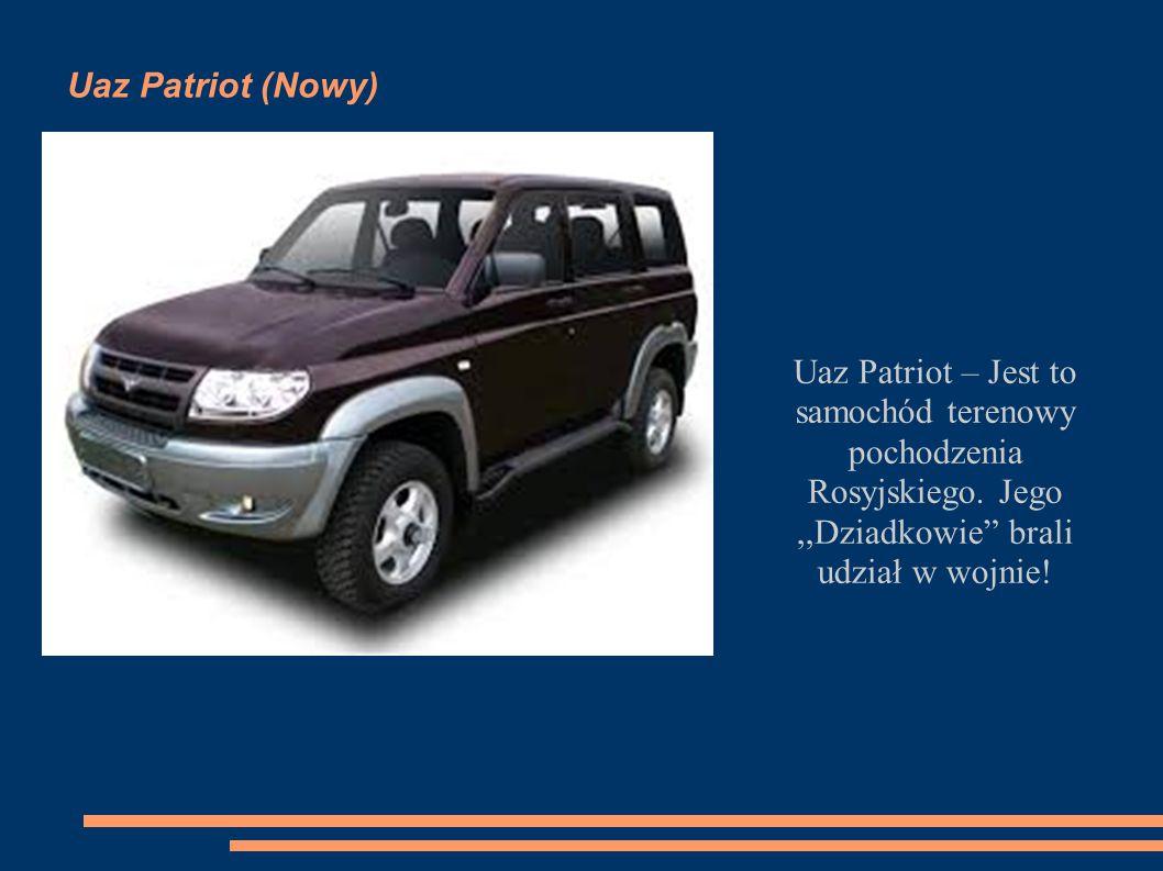 Uaz Patriot (Nowy) Uaz Patriot – Jest to samochód terenowy pochodzenia Rosyjskiego.