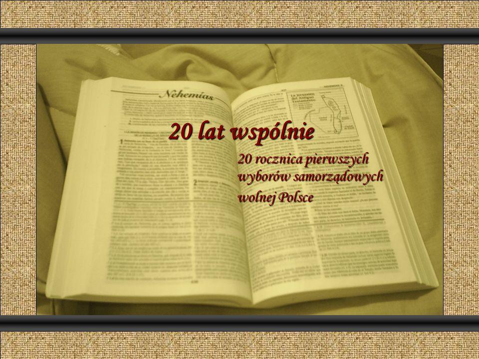 20 lat wspólnie 20 rocznica pierwszych wyborów samorządowych wolnej Polsce Comunicación y Gerencia