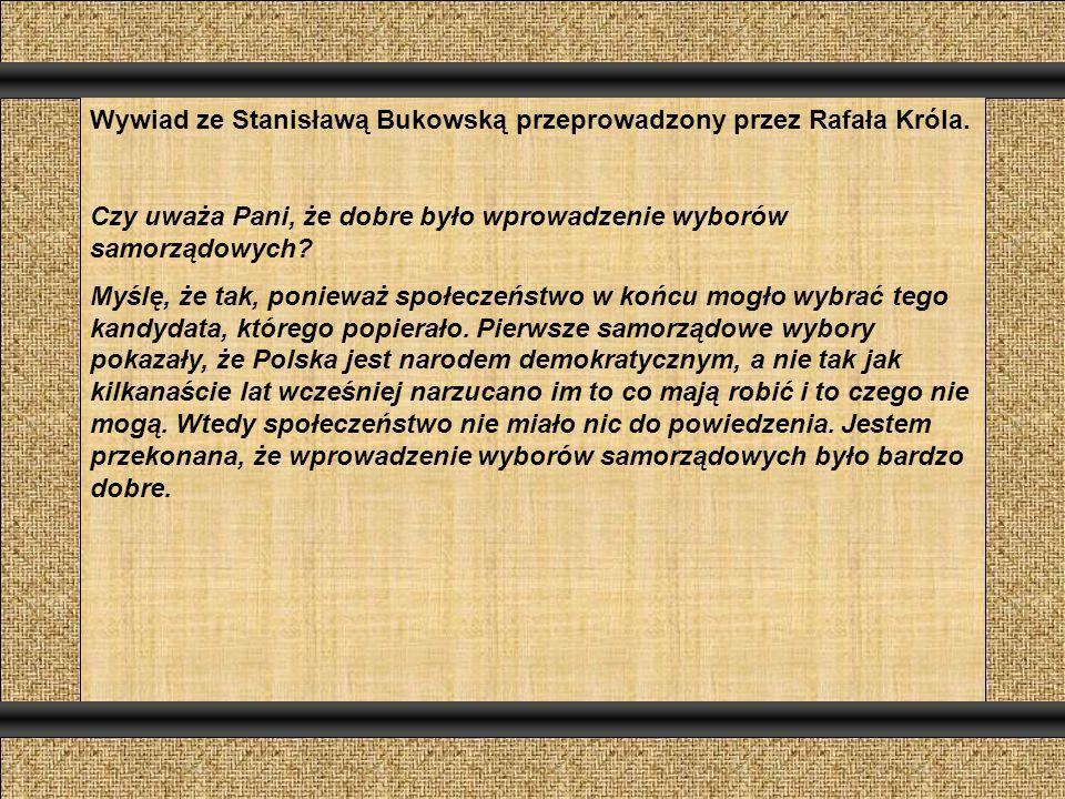 Wywiad ze Stanisławą Bukowską przeprowadzony przez Rafała Króla.