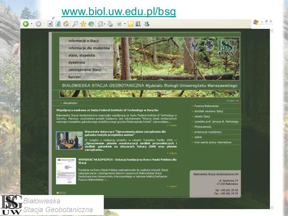www.biol.uw.edu.pl/bsg Białowieska Stacja Geobotaniczna