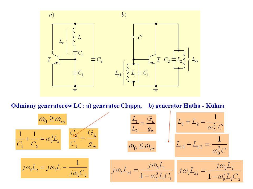 Odmiany generatorów LC: a) generator Clappa, b) generator Hutha - Kühna