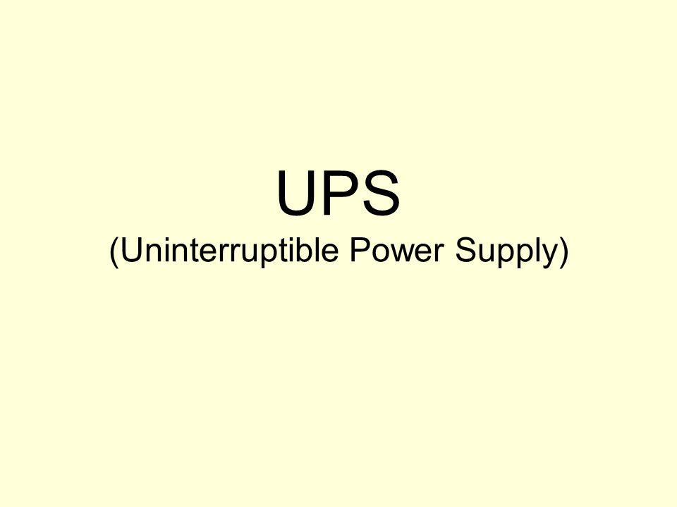 UPS – jest to rodzaj zasilacza komputerowego umożliwiający dzięki zastosowaniu akumulatorów pracę zestawu komputerowego podczas przerwy w dopływie energii z sieci elektrycznej.