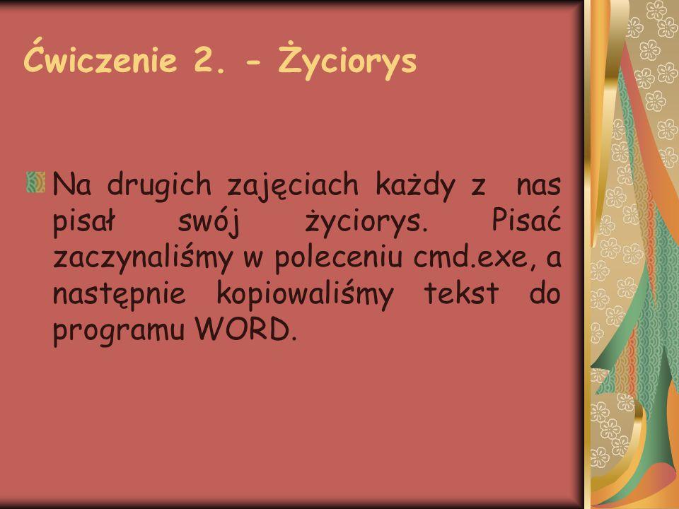 Ćwiczenie 2.- Życiorys ŻYCIORYS Urodziłam się w Krakowie 10 października 1993 roku.