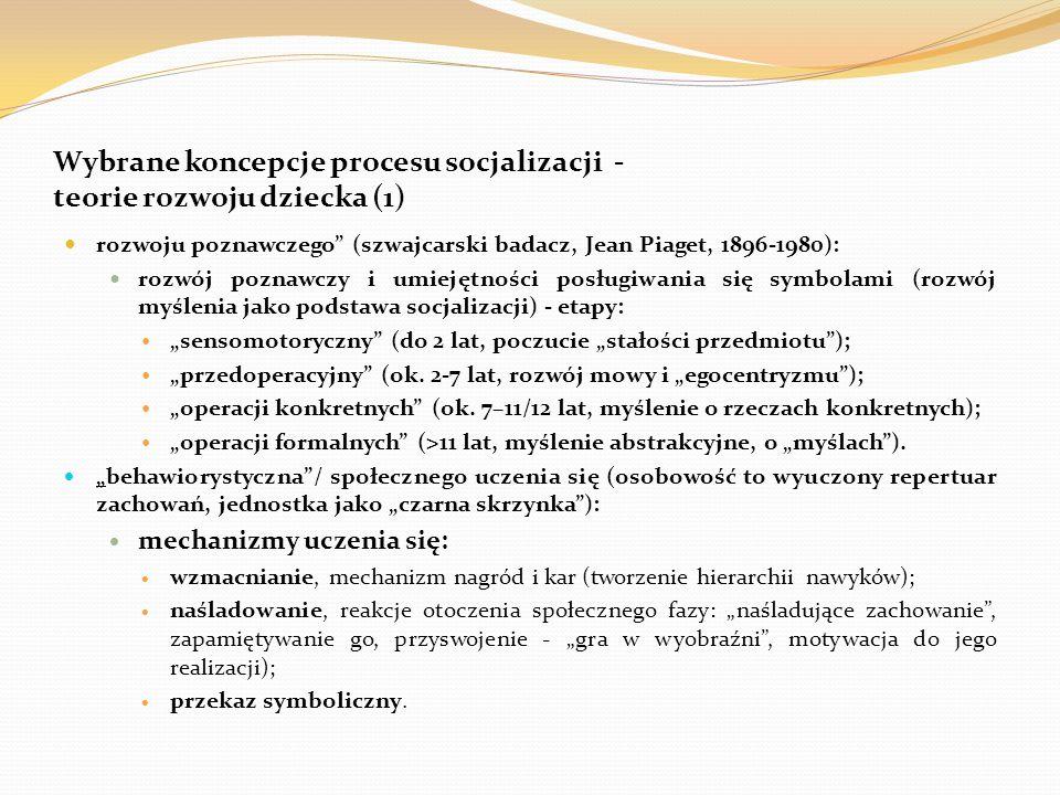 """Wybrane koncepcje procesu socjalizacji – teorie rozwoju dziecka (2) """"socjologiczna (koncepcja stadiów socjalizacji, G."""
