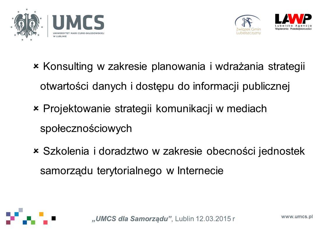  Konsulting w zakresie planowania i wdrażania strategii otwartości danych i dostępu do informacji publicznej  Projektowanie strategii komunikacji w
