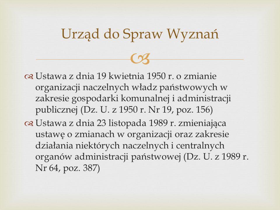   Ustawa z dnia 19 kwietnia 1950 r. o zmianie organizacji naczelnych władz państwowych w zakresie gospodarki komunalnej i administracji publicznej (