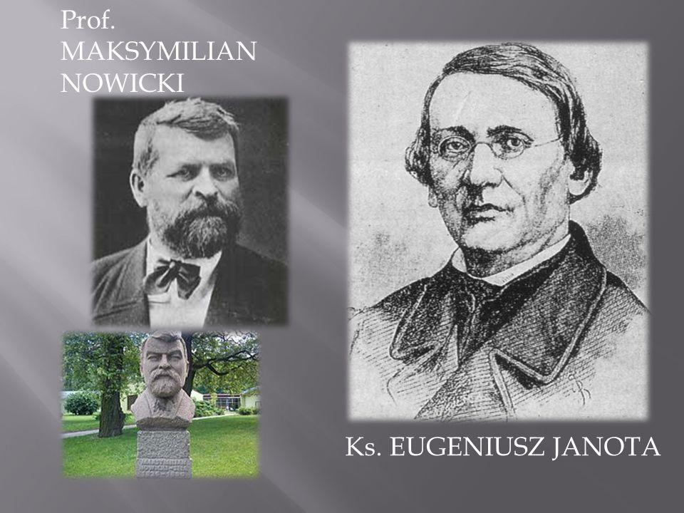 Prof. MAKSYMILIAN NOWICKI Ks. EUGENIUSZ JANOTA