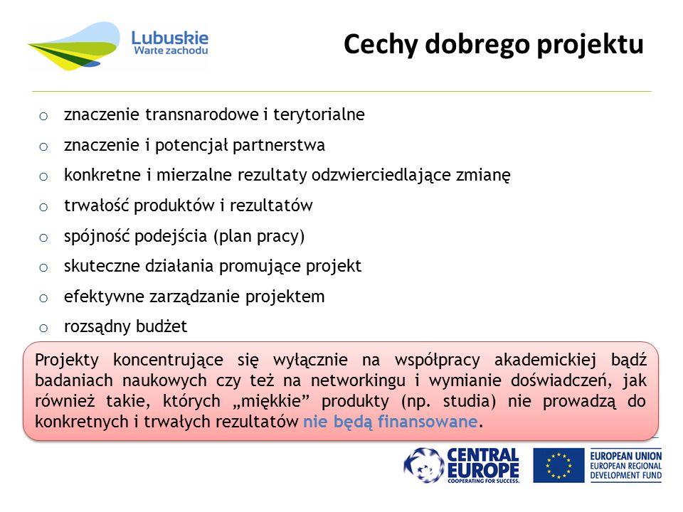 Cechy dobrego projektu o znaczenie transnarodowe i terytorialne o znaczenie i potencjał partnerstwa o konkretne i mierzalne rezultaty odzwierciedlając