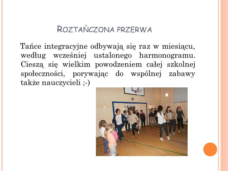 R OZTAŃCZONA PRZERWA Tańczymy zwykle na sali gimnastycznej, która wówczas wypełnia się do ostatniego miejsca.