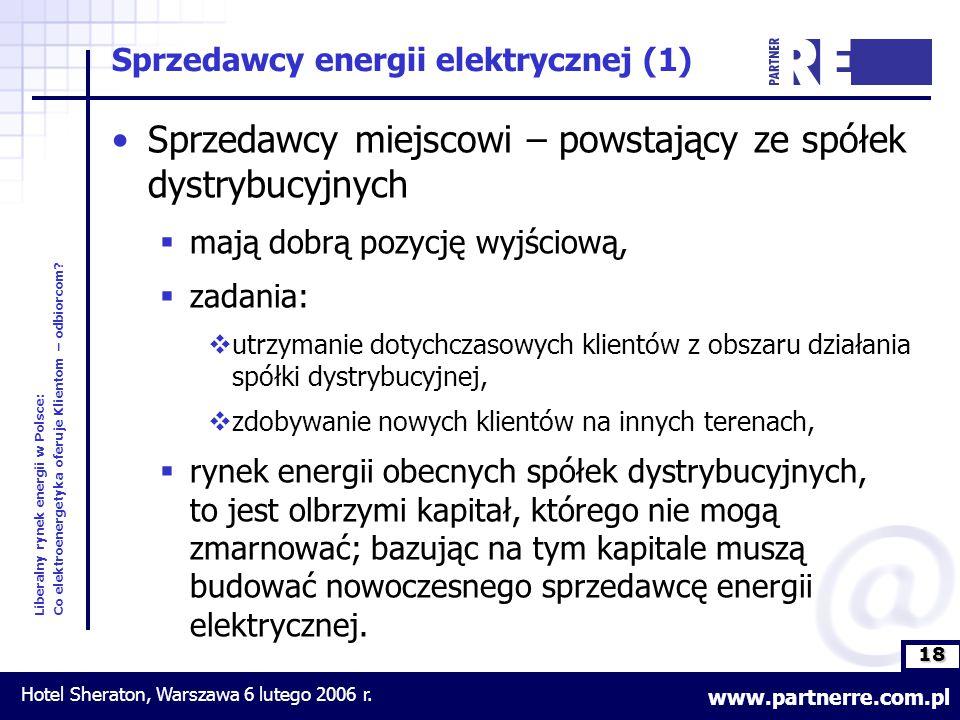 18 Liberalny rynek energii w Polsce: Co elektroenergetyka oferuje Klientom – odbiorcom.