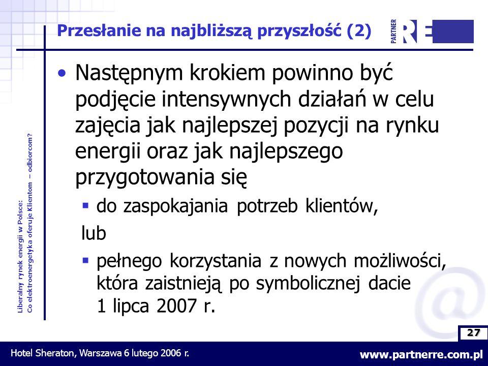 27 Liberalny rynek energii w Polsce: Co elektroenergetyka oferuje Klientom – odbiorcom.