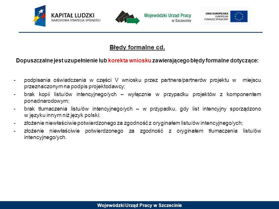 Wojewódzki Urząd Pracy w Szczecinie Błędy formalne cd.