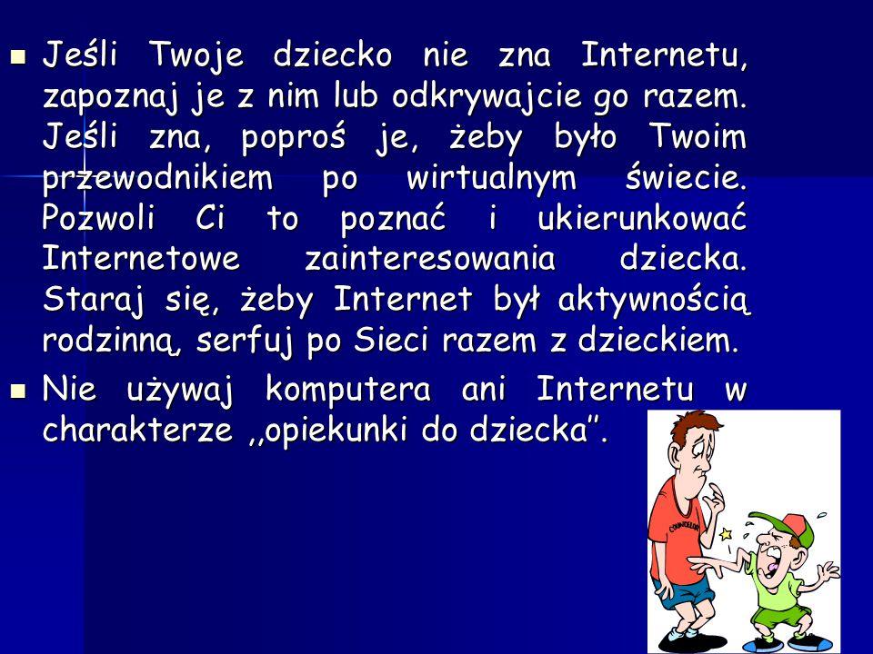 Ustal z dzieckiem, jakich danych nie powinno ujawniać w Internecie w żadnym wypadku (np. adres zamieszkania), a które można podawać w określonych okol