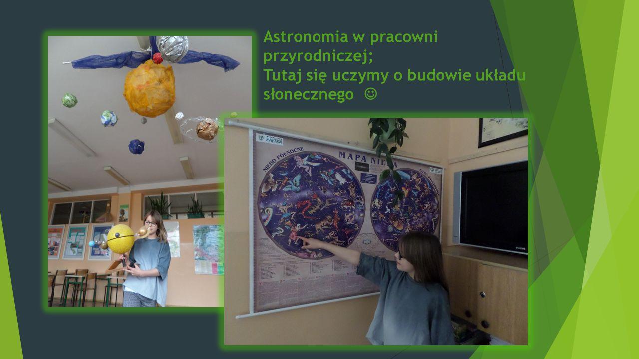 Astronomia w pracowni przyrodniczej; Tutaj się uczymy o budowie układu słonecznego