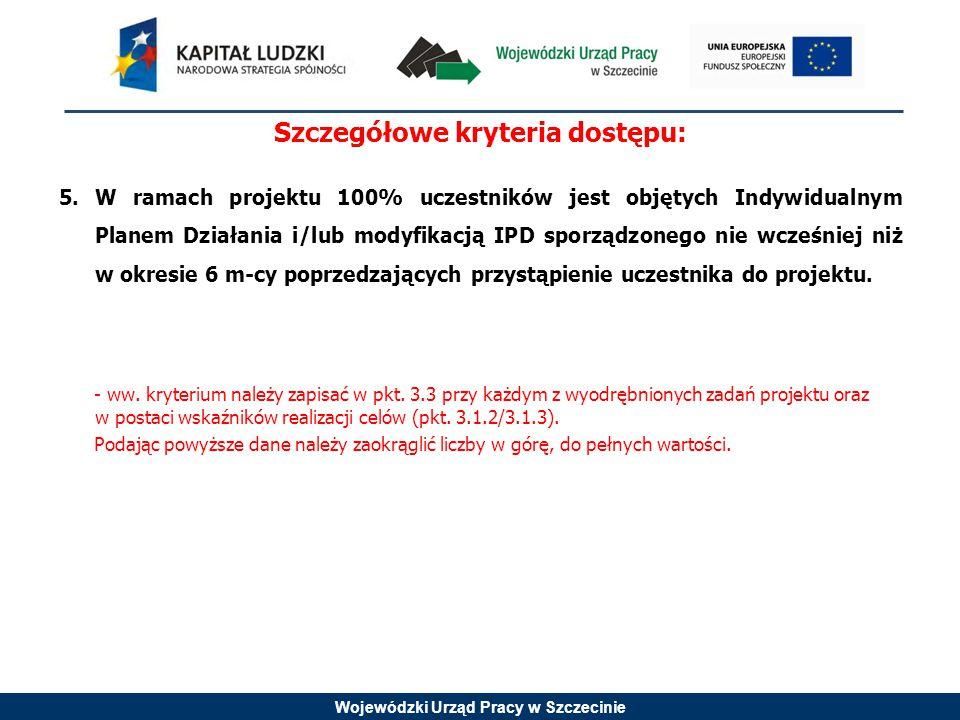 Wojewódzki Urząd Pracy w Szczecinie 5.