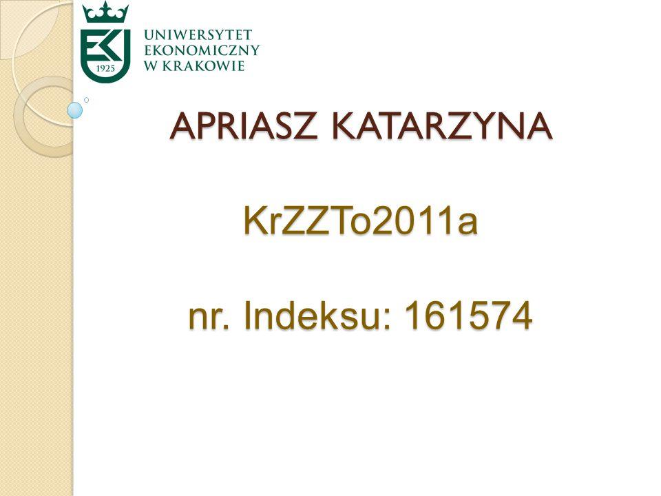 APRIASZ KATARZYNA KrZZTo2011a nr. Indeksu: 161574