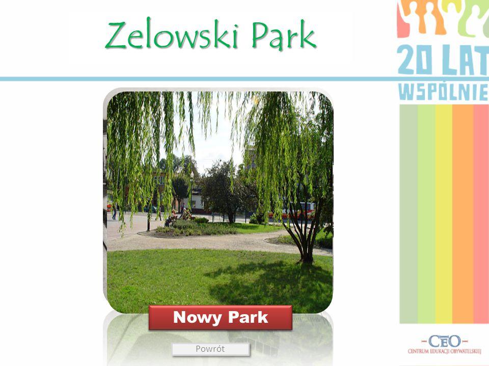 Zelowski Park Stary Park Nowy Park Powrót