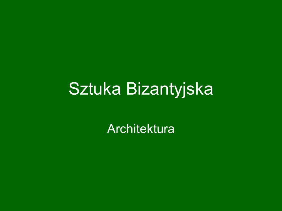 Sztuka Bizantyjska Architektura