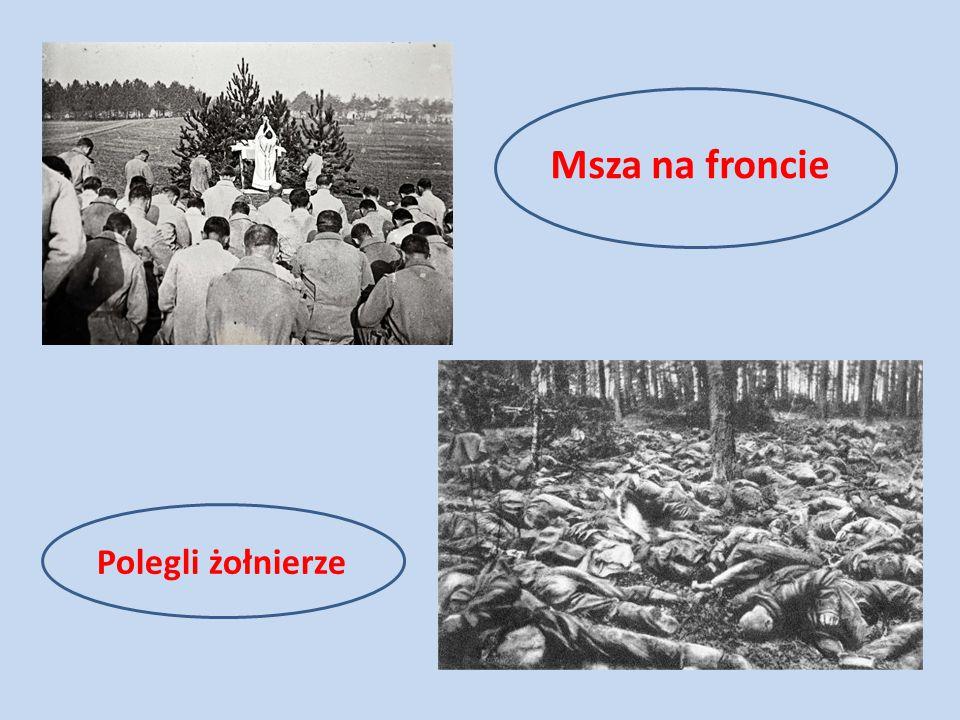 Msza na froncie Polegli żołnierze
