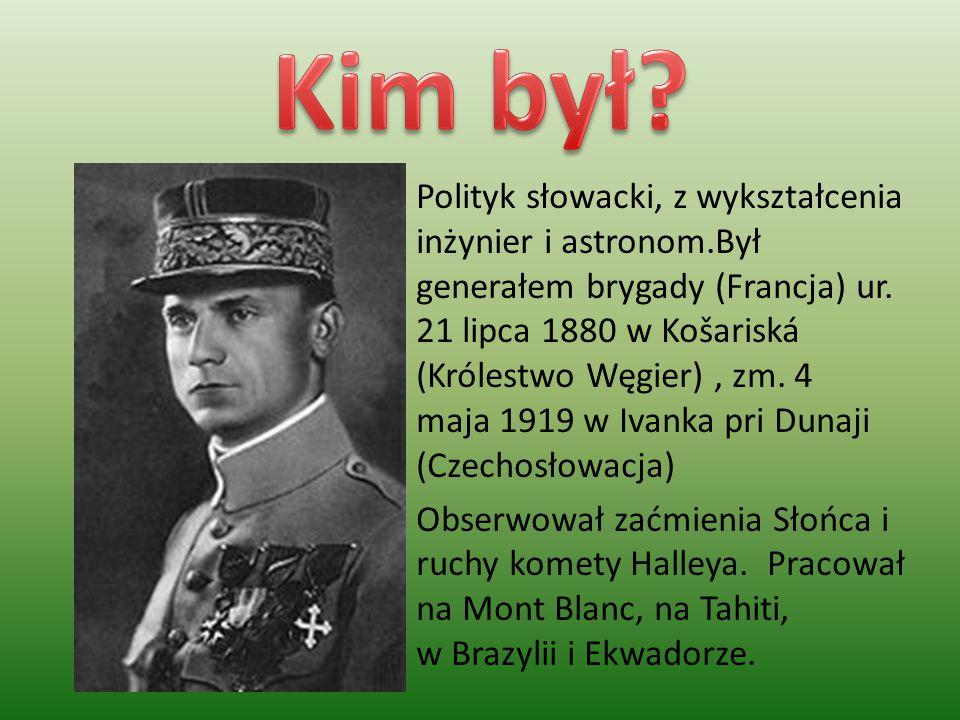 Polityk słowacki, z wykształcenia inżynier i astronom.Był generałem brygady (Francja) ur.