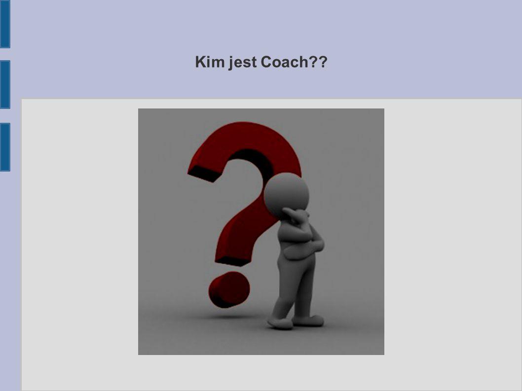 Kim jest Coach
