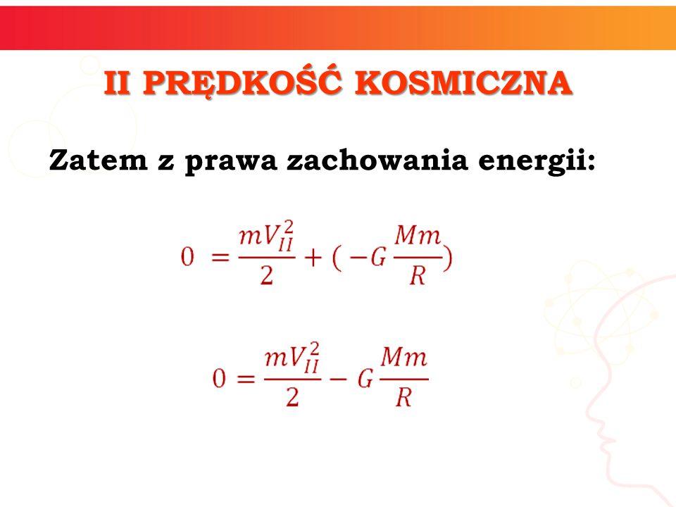 Zatem z prawa zachowania energii: