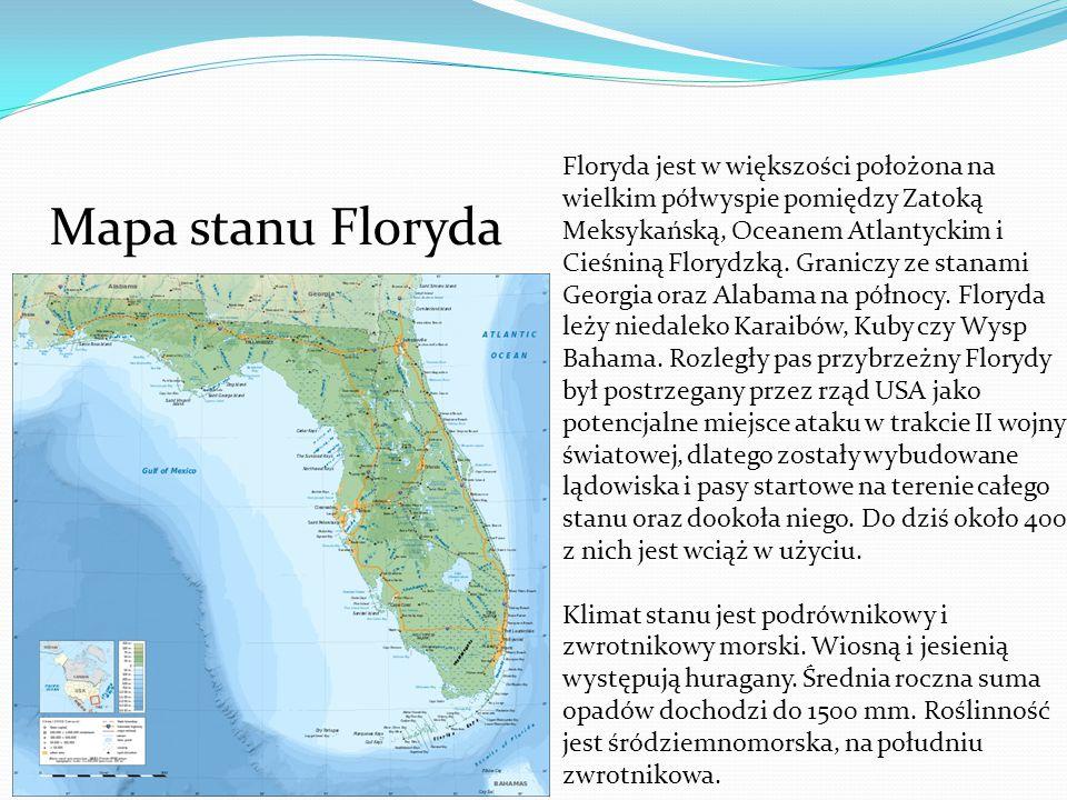 Mapa stanu Floryda Floryda jest w większości położona na wielkim półwyspie pomiędzy Zatoką Meksykańską, Oceanem Atlantyckim i Cieśniną Florydzką. Gran