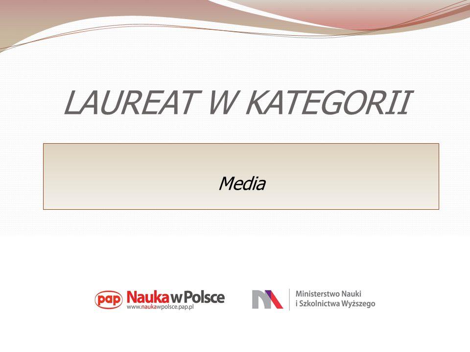LAUREAT W KATEGORII Media