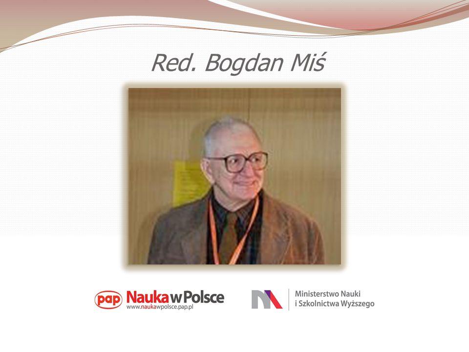 Red. Bogdan Miś