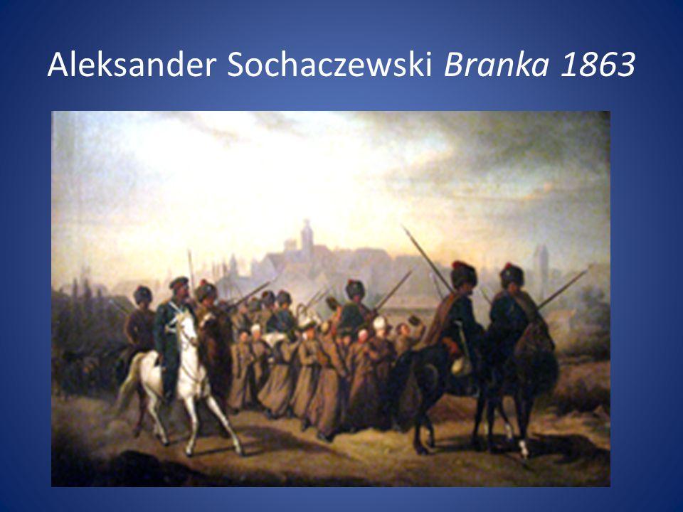 Aleksander Sochaczewski Branka 1863