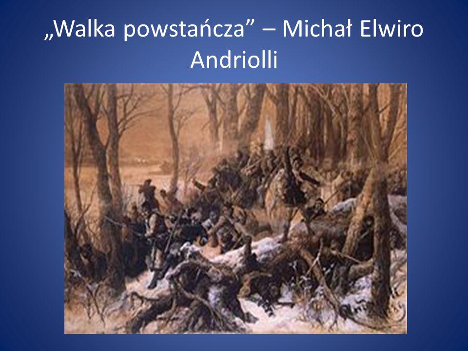 """""""Walka powstańcza"""" – Michał Elwiro Andriolli"""