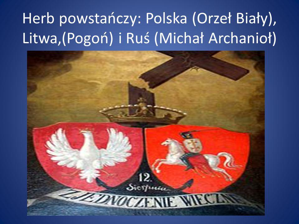 Herb powstańczy: Polska (Orzeł Biały), Litwa,(Pogoń) i Ruś (Michał Archanioł)