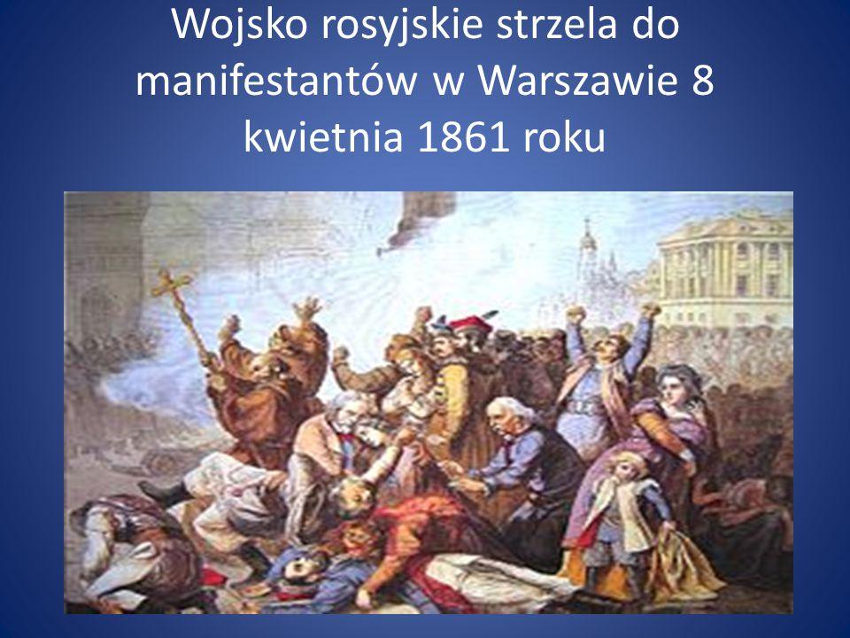 Wojsko rosyjskie strzela do manifestantów w Warszawie 8 kwietnia 1861 roku