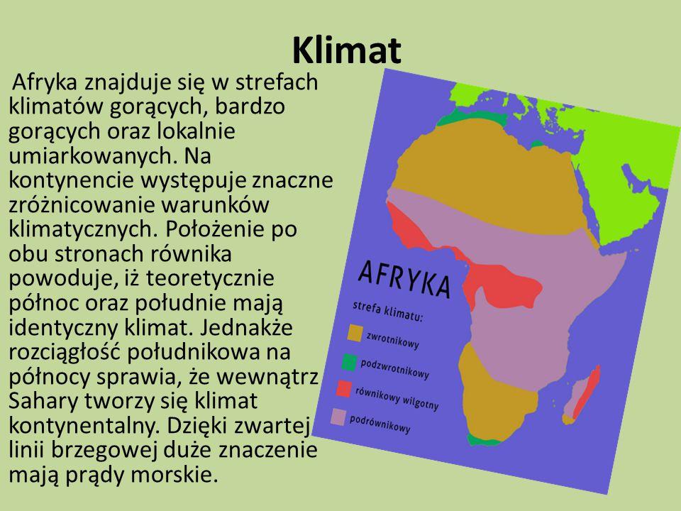 Klimat Afryka znajduje się w strefach klimatów gorących, bardzo gorących oraz lokalnie umiarkowanych.