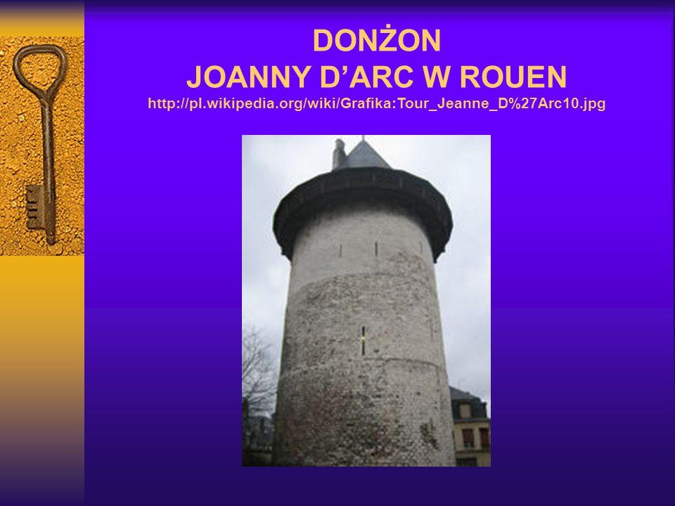 DONŻON JOANNY D'ARC W ROUEN http://pl.wikipedia.org/wiki/Grafika:Tour_Jeanne_D%27Arc10.jpg