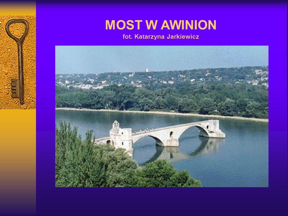 MOST W AWINION fot. Katarzyna Jarkiewicz