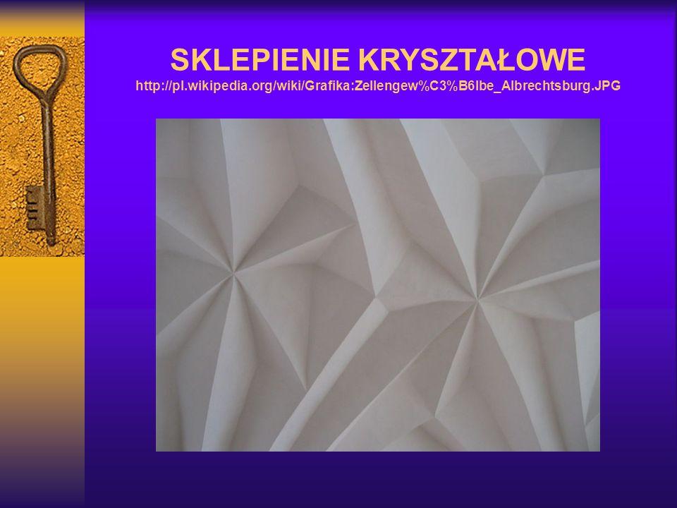 SKLEPIENIE KRYSZTAŁOWE http://pl.wikipedia.org/wiki/Grafika:Zellengew%C3%B6lbe_Albrechtsburg.JPG