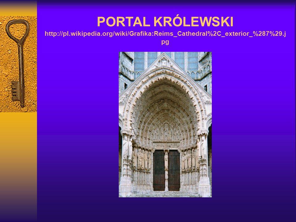 PORTAL KRÓLEWSKI http://pl.wikipedia.org/wiki/Grafika:Reims_Cathedral%2C_exterior_%287%29.j pg
